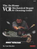 The In Home Vcr Mechanical Repair Cleaning Guide