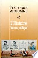 POLITIQUE AFRICAINE N 046 L Histoire face au politique