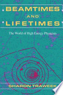 Beamtimes and Lifetimes