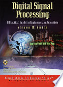 Digital Signal Processing  A Practical Guide for Engineers and Scientists
