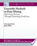 Ensemble Methods In Data Mining : data mining and machine learning...