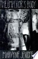 The Emperor s Body