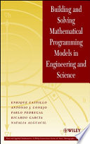 Building And Solving Mathematical Programming Models In Engineering And Science book