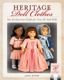 Heritage Doll Clothes : smaller scale! for the first time in one...