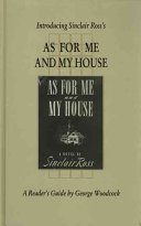 Book Introducing Sinclair Ross's As for Me and My House