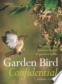 Garden Bird Confidential