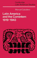 Latin America and the Comintern, 1919-1943