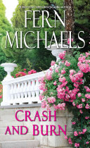 Crash And Burn : life bound by friendship and a quest for...
