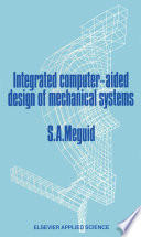 Integrated Computer Aided Design of Mechanical Systems