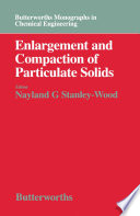 Enlargement and Compaction of Particulate Solids