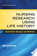 Nursing Research Using Life History