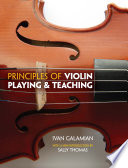 Principles of Violin Playing and Teaching Methods Including Appropriate Combination Of Technique