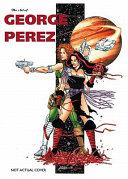 Art Of George Perez