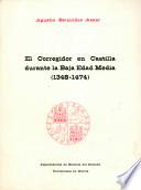 El corregidor en Castilla durante la Baja Edad Media