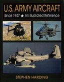 U S Army Aircraft Since 1947