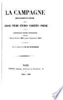 La Campagne  recueil descriptif et lit  raire  Chasse  p  che    tudes  vari  tes  po  sie  Contenant douze livraisons publi  es depuis oct  1859 jusqu    sep  1860  sous la direction de Ch  de Massas