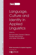 Language, Culture and Identity in Applied Linguistics