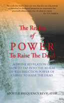 The Realm of Power to Raise the Dead