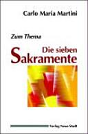 Die sieben Sakramente