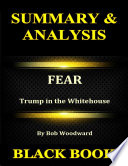Summary & Analysis : Fear By Bob Woodward : Trump in the Whitehouse