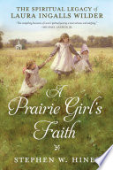 A Prairie Girl S Faith book