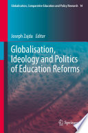 Globalisation  Ideology and Politics of Education Reforms