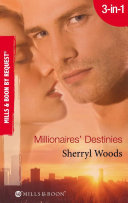 Millionaires  Destinies  Isn t It Rich    Priceless   Treasured  Mills   Boon By Request