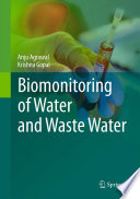 Biomonitoring of Water and Waste Water