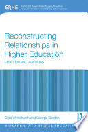 Reconstructing Relationships in Higher Education