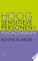 Hoog Sensitieve Personen En Psychotherapie
