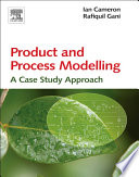 Product and Process Modelling