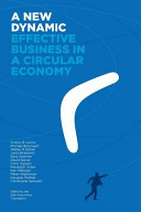 A New Dynamic - Effective Business in a Circular Economy