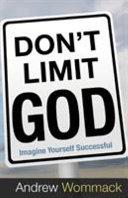 Don t Limit God