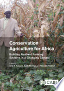 Conservation Agriculture For Africa : globally. this is especially so in...