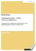 Zielgruppenanalyse   Nvidia GeForce Grafikkarten