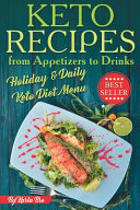Keto Recipes From Appetizers To Drinks