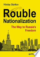 Rouble Nationalization     the Way to Russia s Freedom