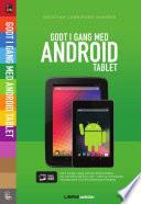 Godt i gang med Android Tablet
