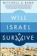 Will Israel Survive? Greatest Threat To Israel S Survival