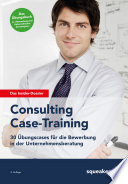 Das Insider Dossier  Consulting Case Training