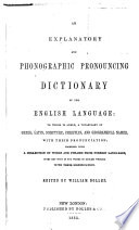 An Explanatory and Phonographic Pronouncing Dictionary of the English Language