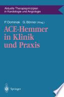 ACE-Hemmer in Klinik und Praxis