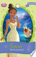 Disney Princess Tiana  The Stolen Jewel