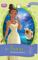 Disney Princess Tiana: The Stolen Jewel