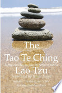The Tao Te Ching  Eighty one Maxims from the Father of Taoism