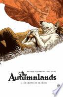 The Autumnlands - : les tribus plus sauvages de la...