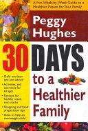 30 Days To A Healthier Family