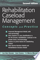 Rehabilitation Caseload Management
