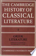 The Cambridge History of Classical Literature  Volume 1  Greek Literature