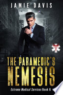 The Paramedic S Nemesis